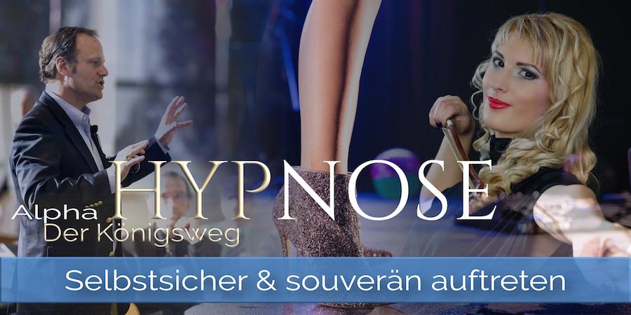 Selbstsicher und souverän auftreten • Seminar ♕ Der Königsweg der Hypnose ♕ • Alpha Hypnose Heidelberg, https://phaidros.org