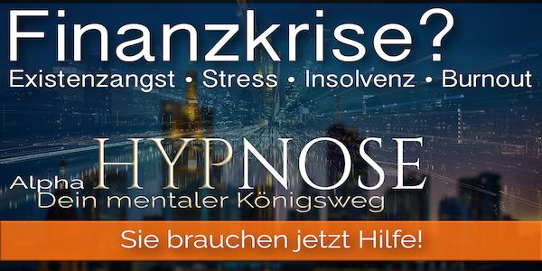 Hypnose Mannheim Finanzkrise