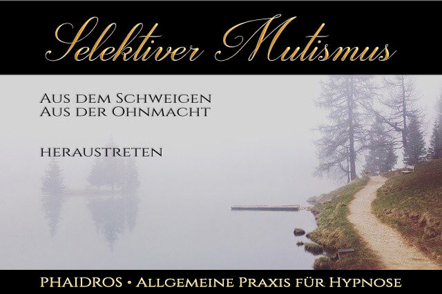 Selektiver Mutismus Hypnose www.phaidros.org